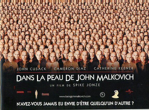 """affiche de """"Dans la peau de John Malkovich '- sous-titre """"n'avez vous jamais eu envie d'être quelqu'un d'autre""""?"""