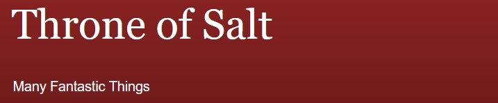 un article du site Throne of Salt