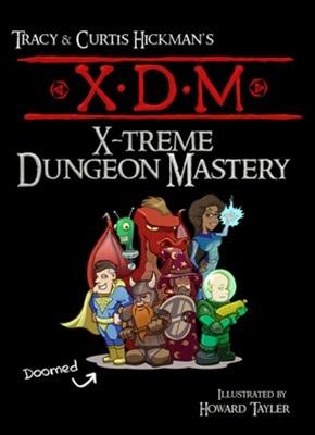 Xtreme Dungeon Mastery - le livre de Tracy Hickman et son fils Curtis